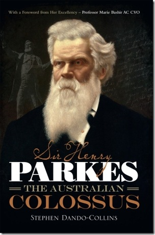 Sir-Henry-Parkes-by-Stephen-Dando-Collins-610x930