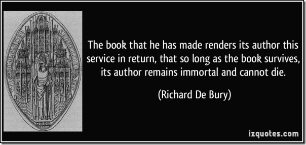 quote-the-book-that-he-has-made-renders-its-author-this-service-in-return-that-so-long-as-the-book-richard-de-bury-361970