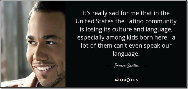 quote-it-s-really-sad-for-me-that-in-the-united-states-the-latino-community-is-losing-its-romeo-santos-101-17-45